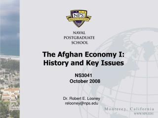 The Afghan Economy I:  History and Key Issues