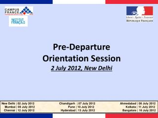 Pre-Departure  Orientation Session  2 July 2012, New Delhi