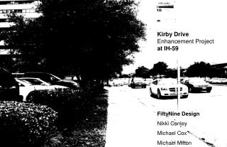 Kirby Drive  Enhancement Project  at IH-59