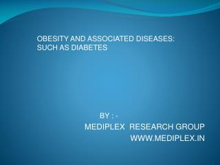 BY : -  MEDIPLEX  RESEARCH GROUP WWW.MEDIPLEX.IN