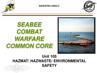 Unit 105  HAZMAT/ HAZWASTE/ ENVIRONMENTAL SAFETY