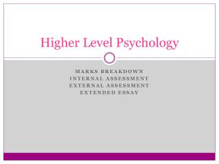 Higher Level Psychology