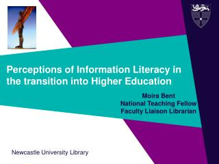 Perceptions of Information Literacy in the transition into Higher Education