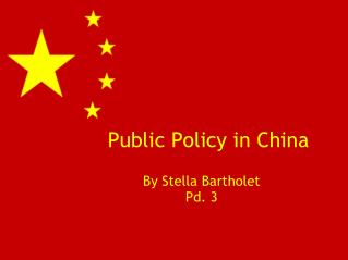 Public Policy in China