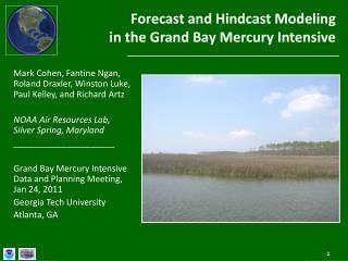 Forecast and  Hindcast  Modeling  in the Grand Bay Mercury Intensive