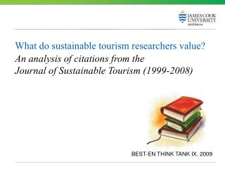 What do sustainable tourism researchers value