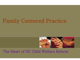 Family Centered Practice