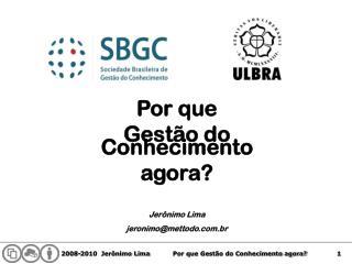 Jerônimo Lima jeronimo@mettodo.br
