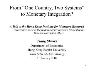 "From ""One Country, Two Systems"" to Monetary Integration?"