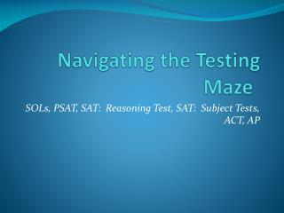 Navigating the Testing Maze