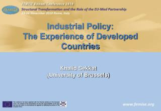 Industrial Policy: The Experience of Developed Countries