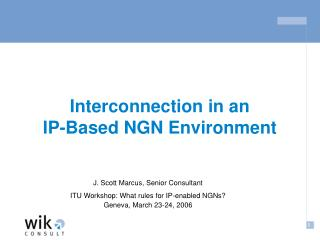 Interconnection in an IP-Based NGN Environment
