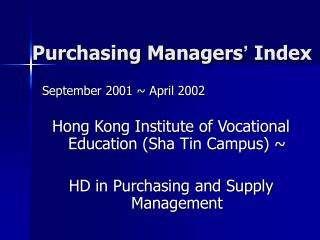 Purchasing Managers '  Index