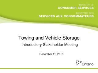 Towing and Vehicle Storage  Introductory Stakeholder Meeting