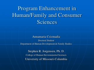 Program Enhancement in Human/Family and Consumer Sciences