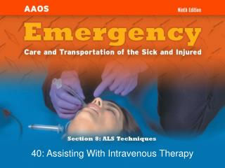 40: Assisting With Intravenous Therapy