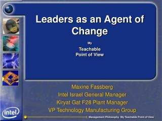 Leaders as an Agent of Change My Teachable  Point of View