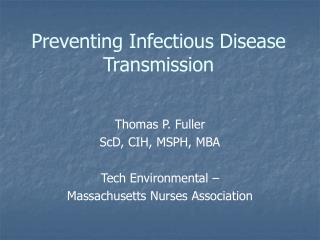 Preventing Infectious Disease Transmission