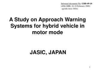 A Study on Approach Warning Systems for  hybrid vehicle in motor mode