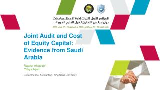 J oint Audit and Cost of Equity Capital: Evidence from Saudi Arabia