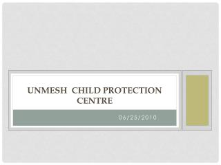 Unmesh   Child Protection Centre