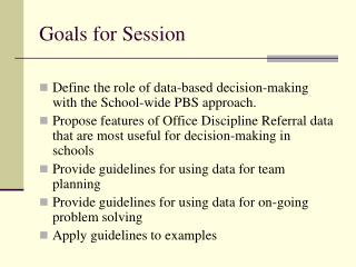 Goals for Session