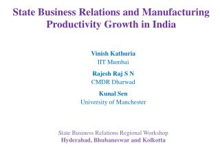 State Business Relations and Manufacturing Productivity Growth in India