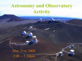 Astronomy and Observatory  Activity
