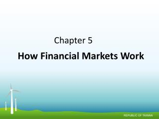 How Financial Markets Work