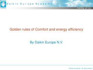 Golden rules of Comfort and energy efficiency