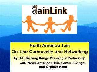 North America Jain  On-Line Community and Networking