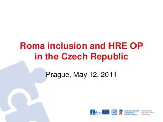 Roma inclusion and HRE OP in the Czech Republic