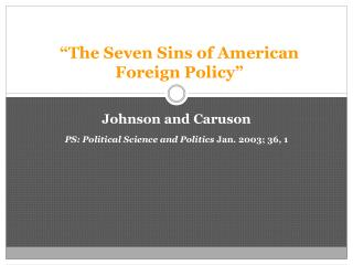 """The Seven Sins of American Foreign Policy"""