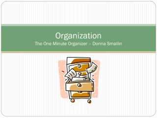 Organization The One Minute Organizer – Donna Smallin