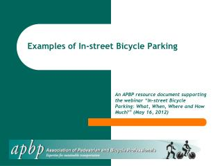 Examples of In-street Bicycle Parking