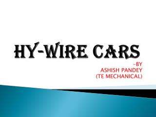 Hy-wire cars