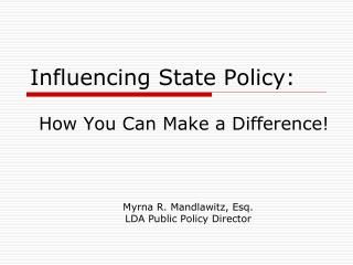 Influencing State Policy: