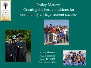Policy Matters:  Creating the best conditions for community college student success