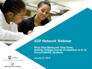 ADP Network Webinar What Gets Measured Gets Done: