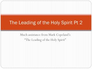 The Leading of the Holy Spirit Pt 2