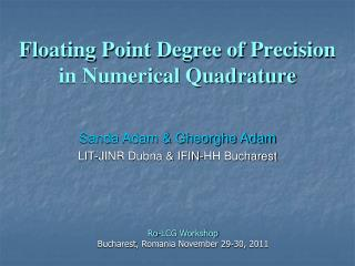 Floating Point Degree of Precision in Numerical Quadrature