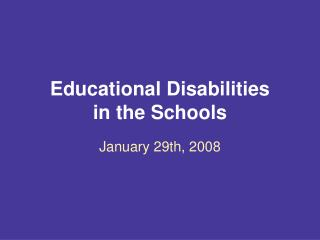 Educational Disabilities  in the Schools