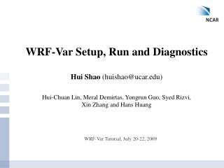 WRF-Var Setup, Run and Diagnostics