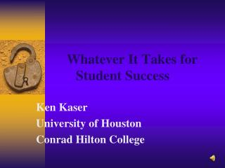 Whatever It Takes for Student Success