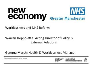 Worklessness and NHS Reform