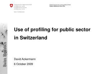 Use of profiling for public sector in Switzerland