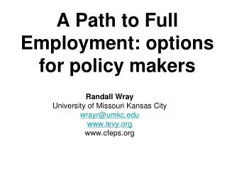 A Path to Full Employment: options for policy makers
