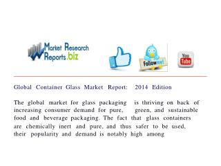 Global Container Glass Market Report: 2014 Edition