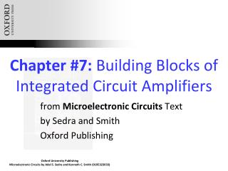 Chapter #7:  Building Blocks of Integrated Circuit Amplifiers