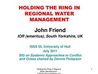 HOLDING THE RING IN REGIONAL WATER MANAGEMENT